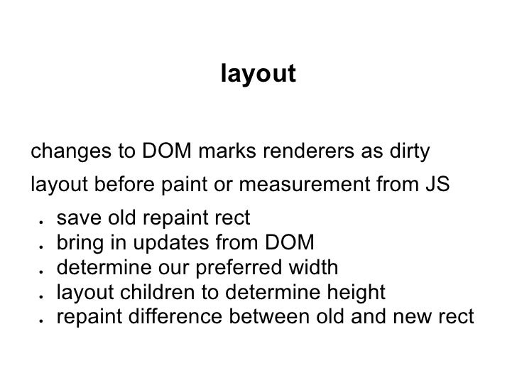 review of main flowloader->parser->DOM tree->render treerender tree:●   RenderObject tree●   RenderLayer tree●   RenderSty...