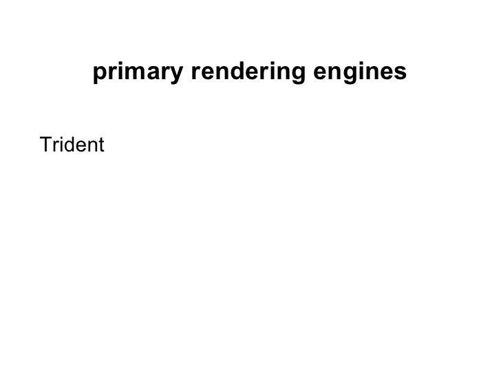 primary rendering enginesTrident