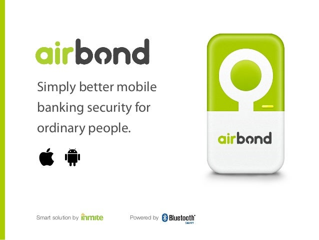 Simply better mobile banking security for ordinary people.  Smart solution by  Powered by