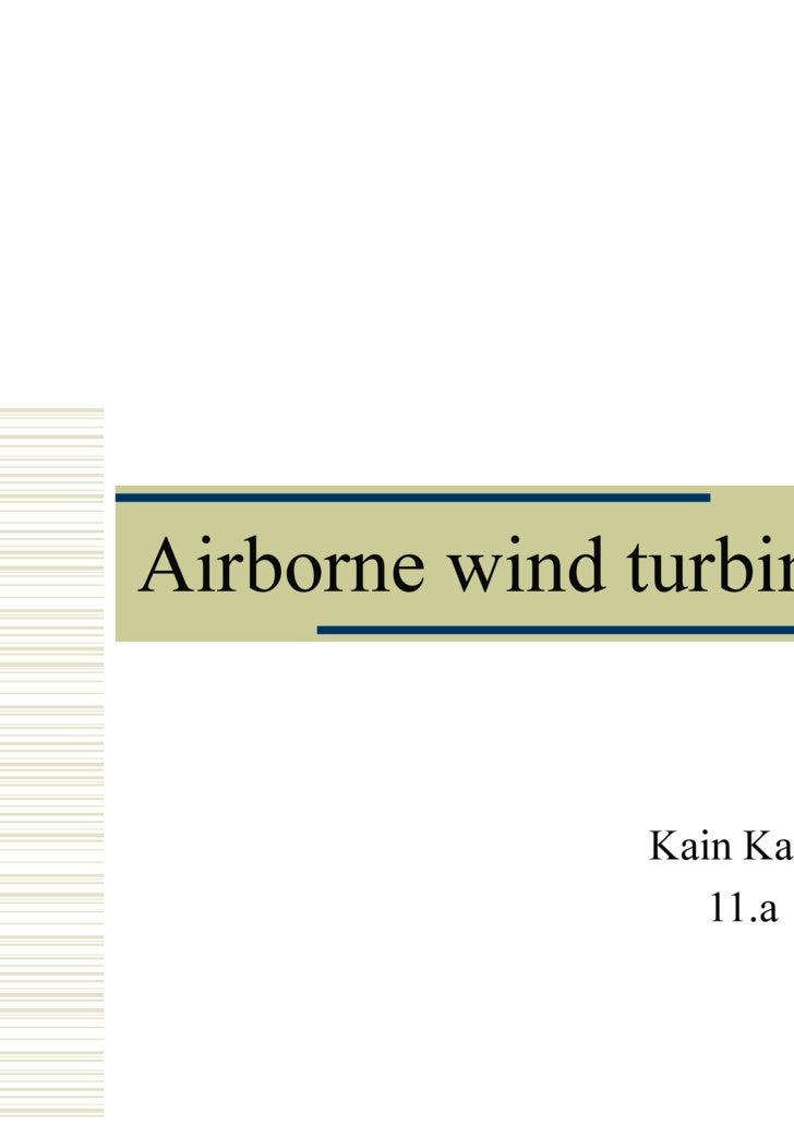 Airborne wind turbines Kain Kalja 11.a