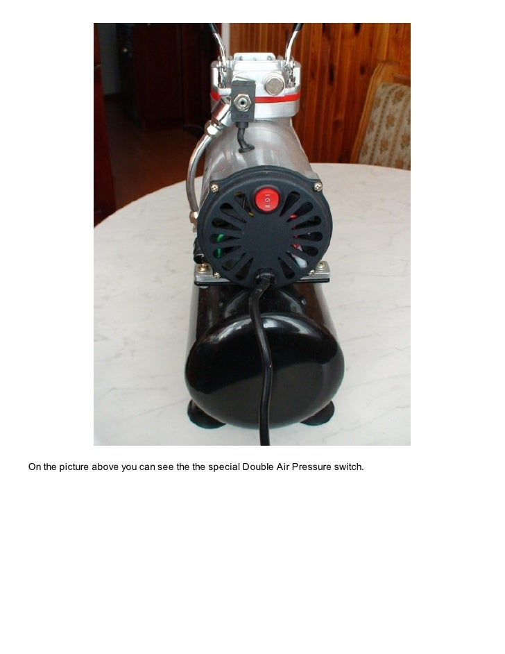On the picture above you can see the the special Double Air Pressure switch.