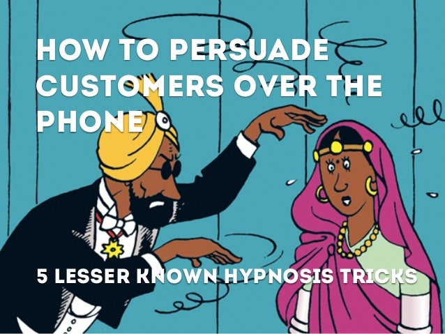 how to persuade customers over the phone