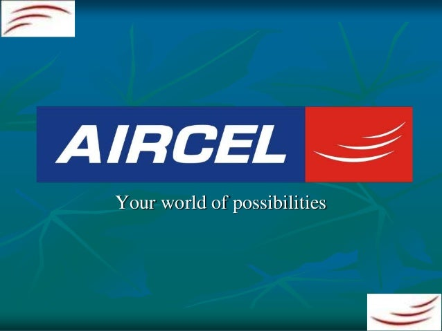 project on aircel Framework & strategy aircel follows two broad approaches, 'mass awareness' and 'capacity building' to ensure successful implementation and execution of the projects undertaken.