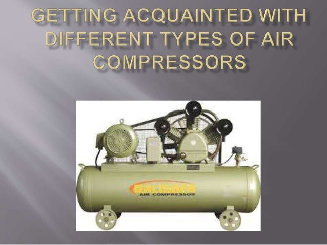 Air compressor is a kind of machine whose work is to capture air and augment its pressure before delivering it further. Th...