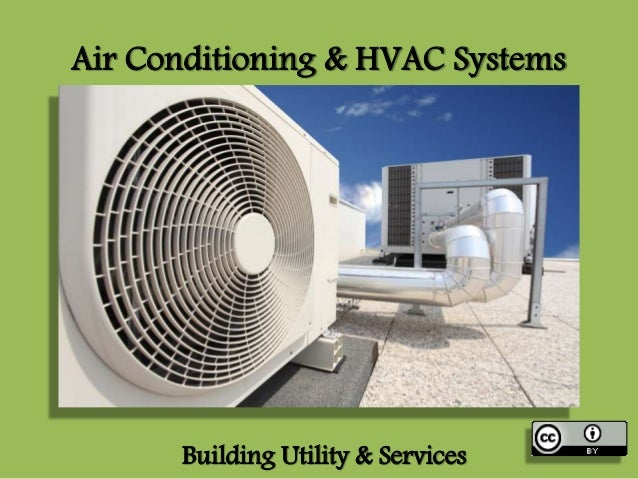 Air Conditioning & HVAC Systems Building Utility & Services