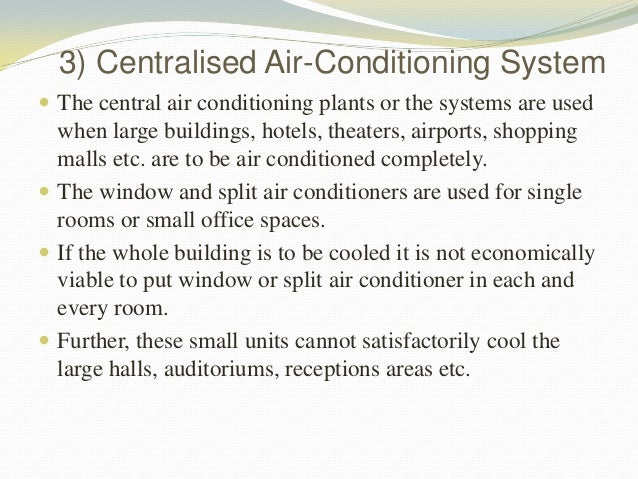 air conditioning essay Advantages and disadvantages of air conditioner for dallas homeowners they  are functionally different from fans.
