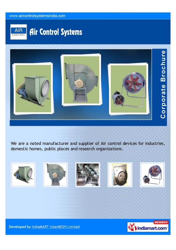 We are a noted manufacturer and supplier of Air control devices for industries,domestic homes, public places and research ...