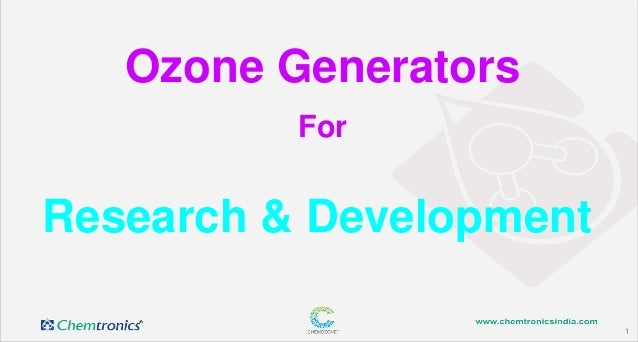 1 Research & Development Ozone Generators For