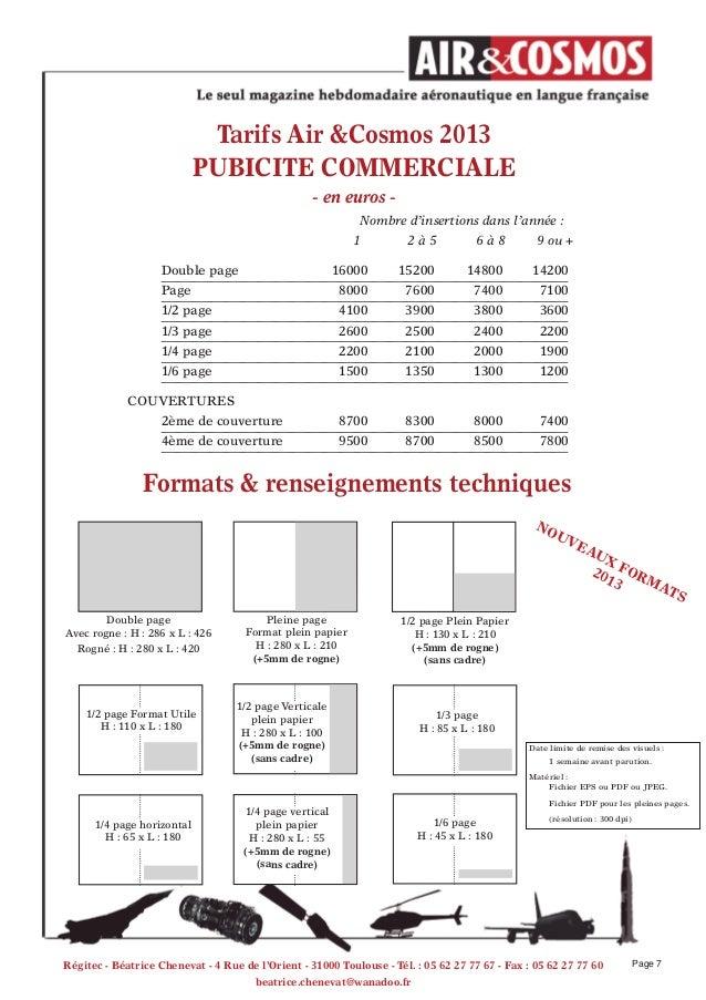 Tarifs Air &Cosmos 2013PUBICITe COMMeRCIALe- en euros -Nombre d'insertions dans l'année :1 2 à 5 6 à 8 9 ou +Double page 1...