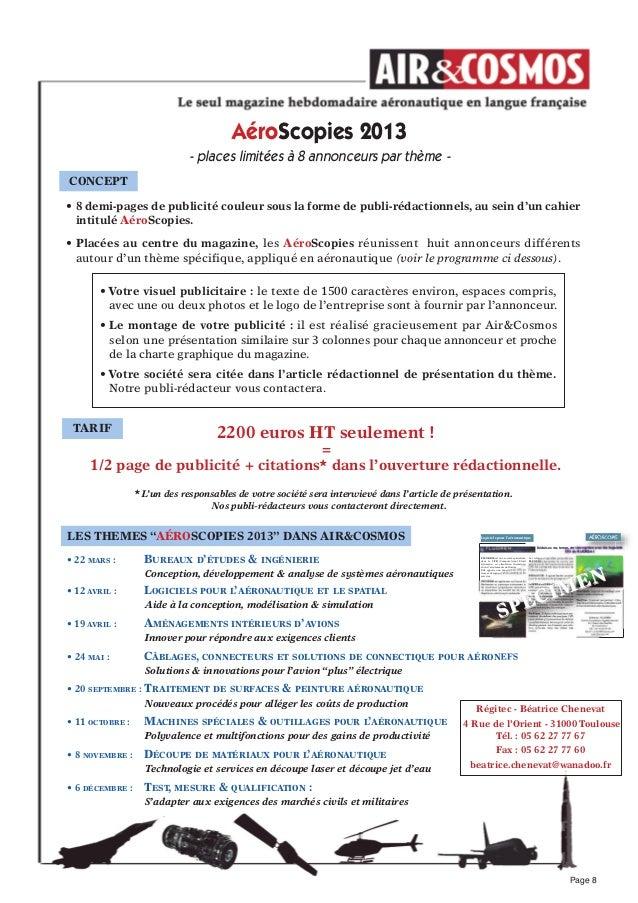 AéroScopies 2013- places limitées à 8 annonceurs par thème -CONCePT• 8 demi-pages de publicité couleur sous la forme de pu...