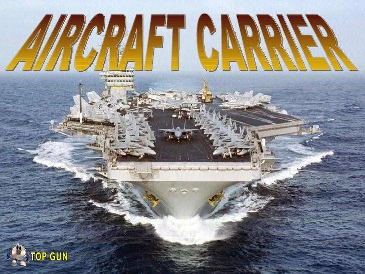 AIRCRAFT CARRIER TOP GUN