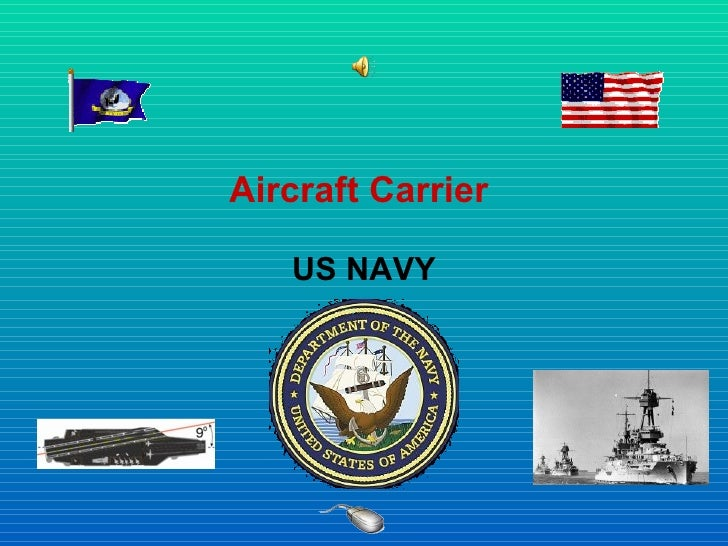 Aircraft Carrier  US NAVY
