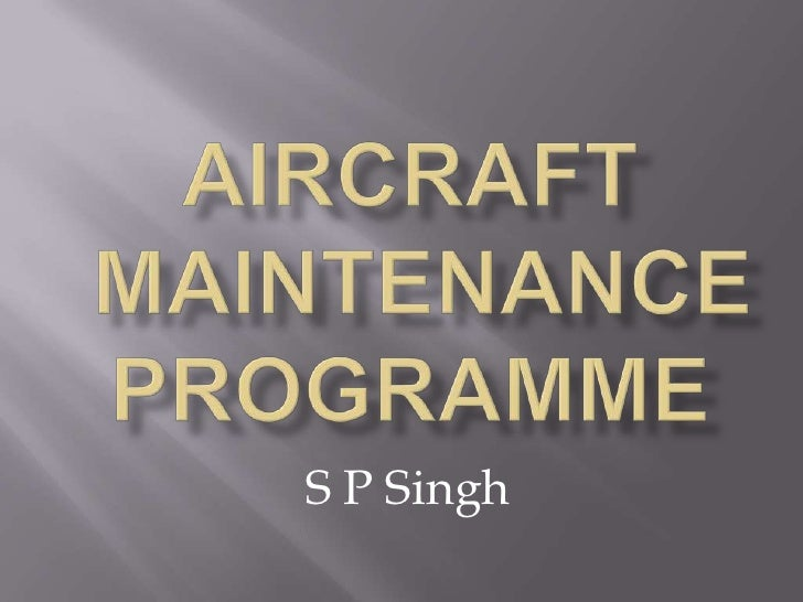 development of aircraft maintenance programme In 2004, sr technics, at airbus's request, developed an equalized maintenance  program for easyjet's fleet of a319s and a320s to maximize.