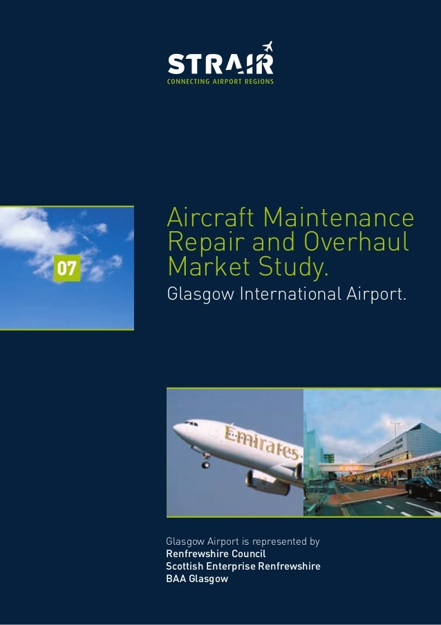 Commercial Aircraft Maintenance Repair and Overhaul (MRO ...