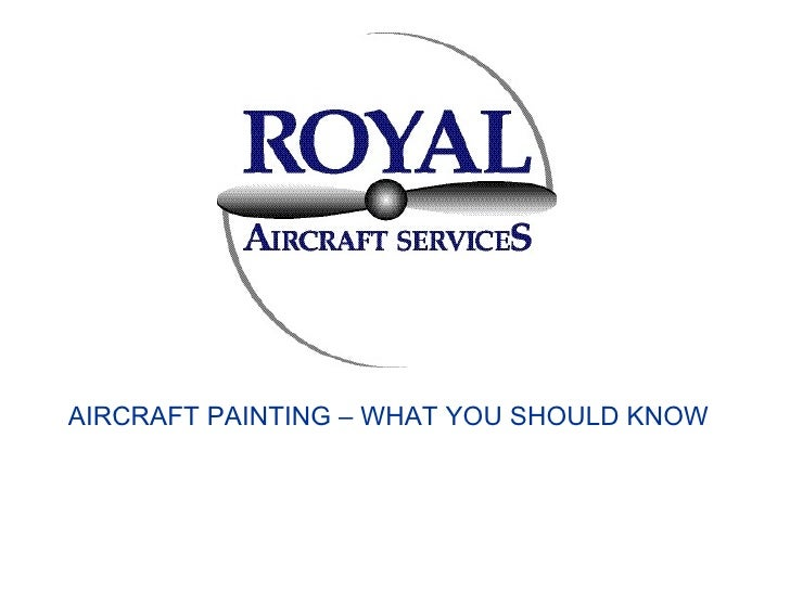 Aircraft Painting AIRCRAFT PAINTING – WHAT YOU SHOULD KNOW