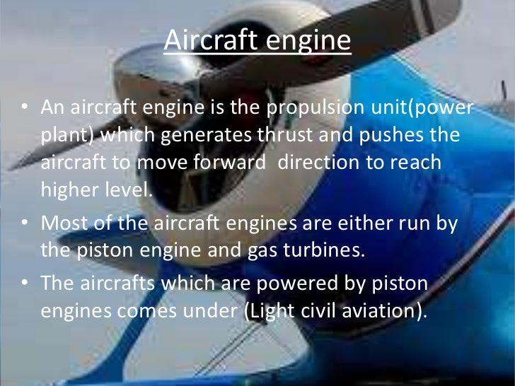 Aircraft engines types and placement. Ppt download.