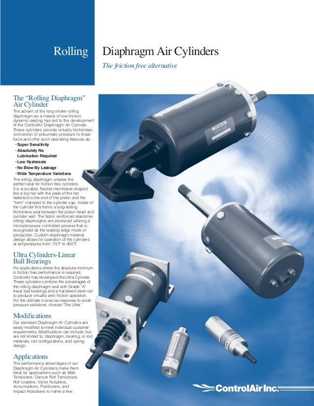 """Rolling Diaphragm Air Cylinders The friction free alternative The """"Rolling Diaphragm"""" Air Cylinder The advent of the long ..."""