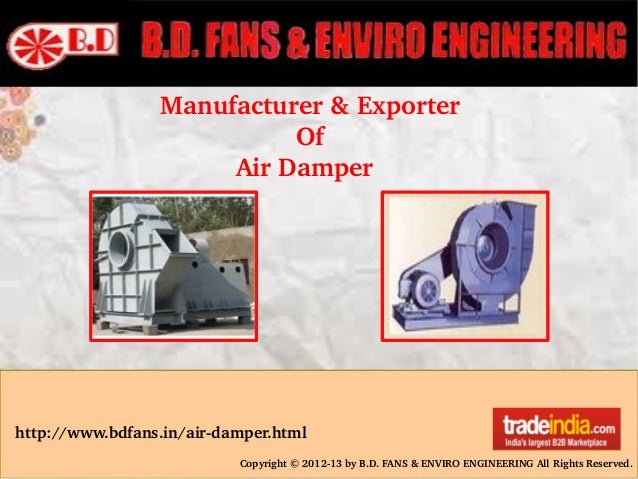 Manufacturer&Exporter Of AirDamper http://www.bdfans.in/airdamper.html Copyright©2012...