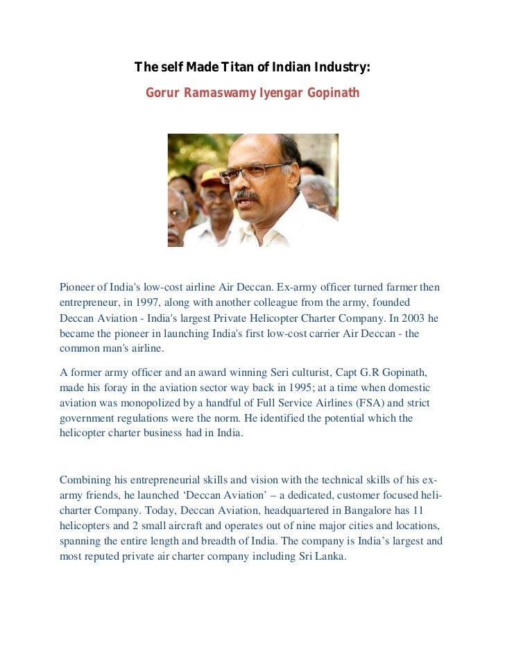 The self Made Titan of Indian Industry:                   Gorur Ramaswamy Iyengar GopinathPioneer of Indias low-cost airli...