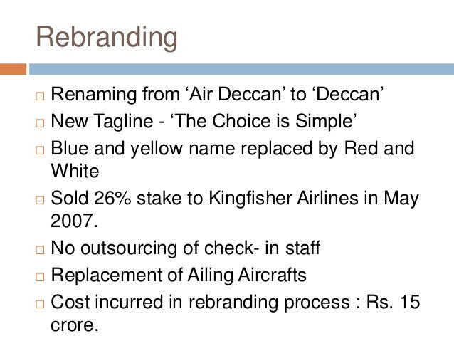Air Deccan: The First Low Cost Airline in India