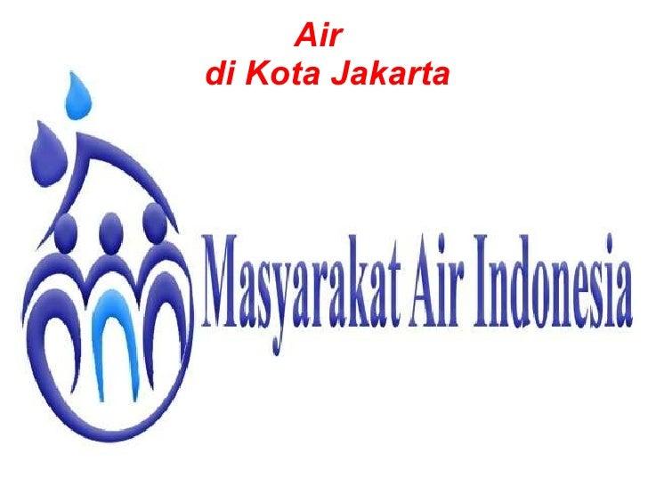 Air   di Kota Jakarta