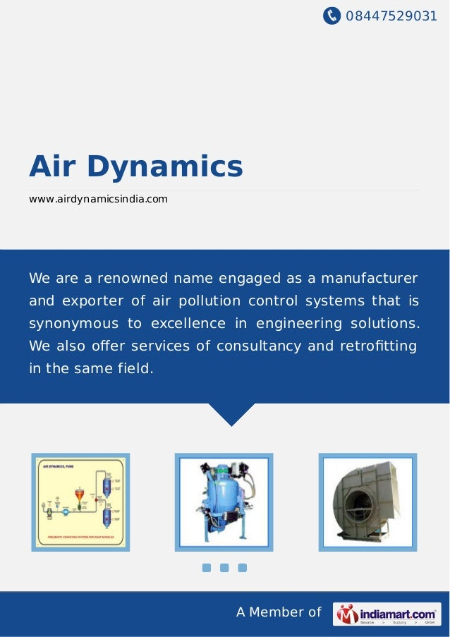 08447529031 A Member of Air Dynamics www.airdynamicsindia.com We are a renowned name engaged as a manufacturer and exporte...