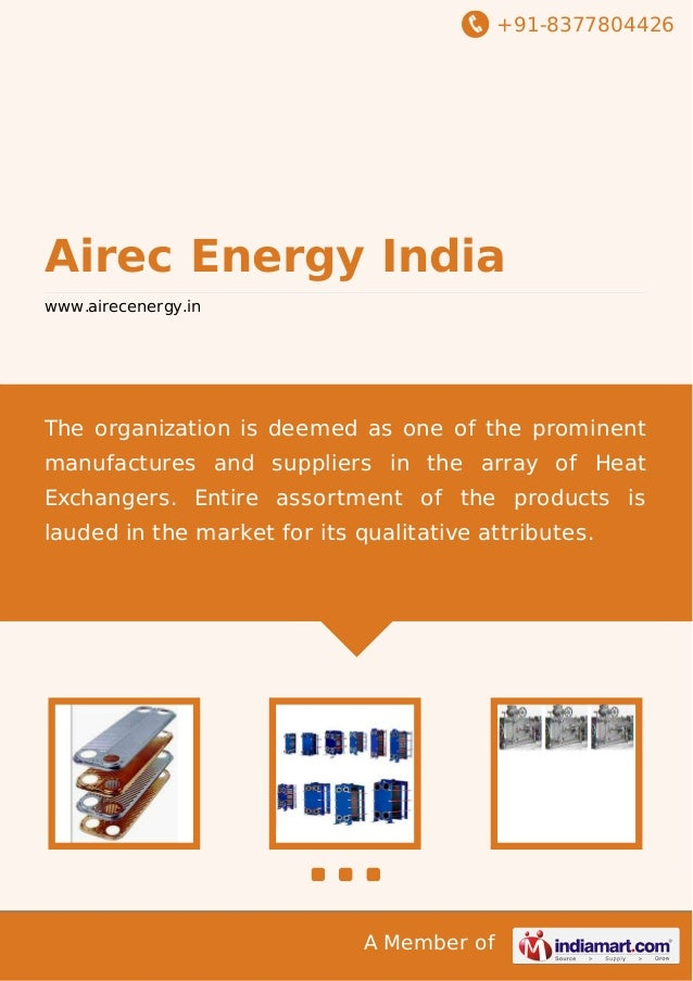 +91-8377804426 A Member of Airec Energy India www.airecenergy.in The organization is deemed as one of the prominent manufa...