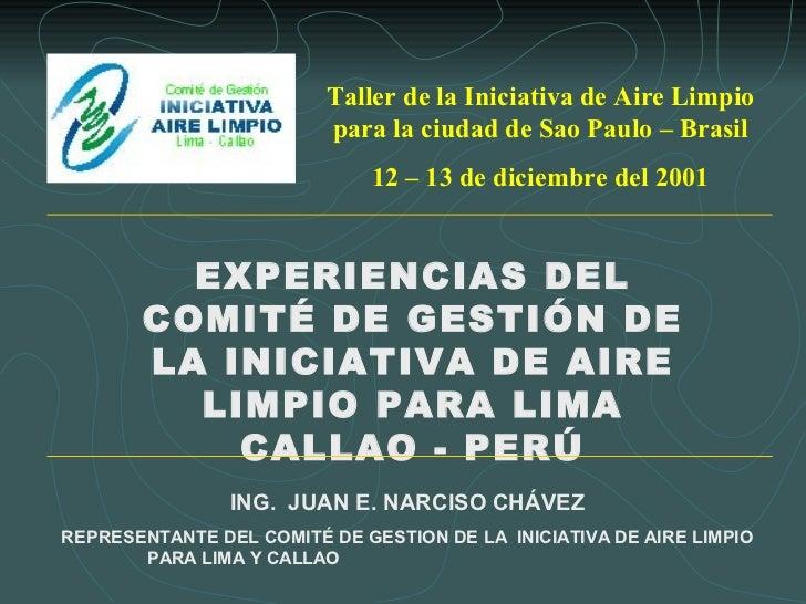 Taller de la Iniciativa de Aire Limpio                         para la ciudad de Sao Paulo – Brasil                       ...