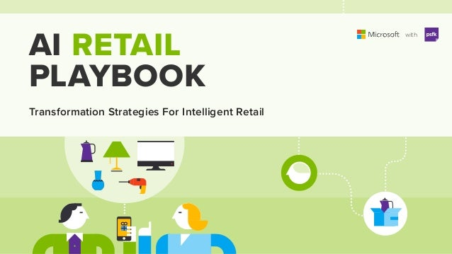 with with AI RETAIL PLAYBOOK Transformation Strategies For Intelligent Retail