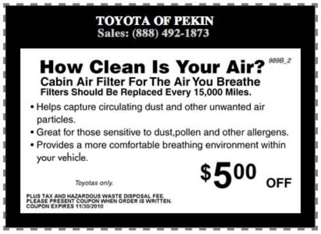 TOYUI'A OF PEKIN Sales:  (888) 492-1873  9.'!  ')8 J'  How Clean Is Your Air?   Cabin Air Filter For The Air You Breathe F...