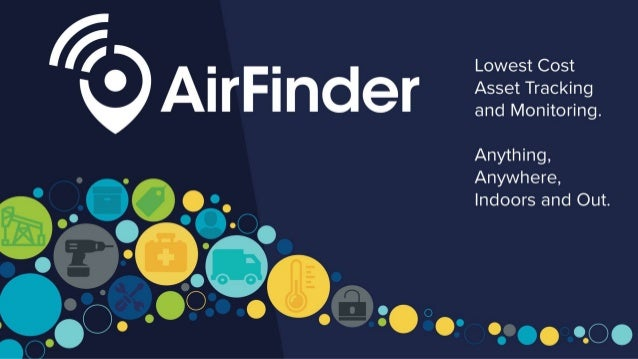 AirFinder SuperTag Webinar Overview • Introduction to Link Labs • Challenges and Opportunities in Indoor/Outdoor Asset Tra...