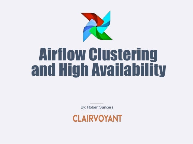 Airflow Clustering and High Availability