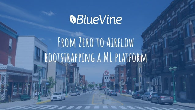 From Zero to Airflow bootstrapping a ML platform 1