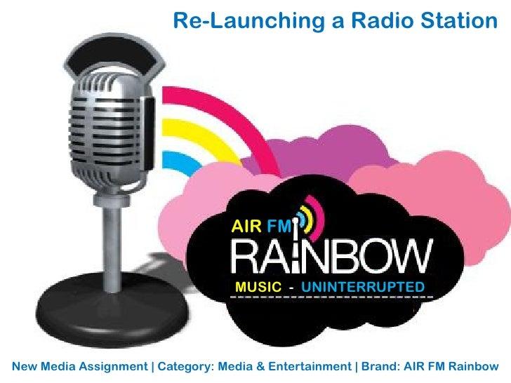 Re-Launching a Radio Station                                        AIR FM                                      MUSIC - UN...