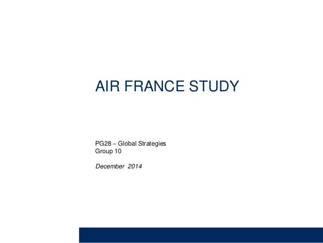 Air france internet marketing case study solution