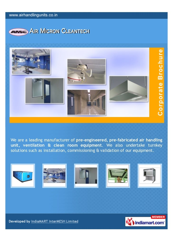 We are a leading manufacturer of pre-engineered, pre-fabricated air handlingunit, ventilation & clean room equipment. We a...