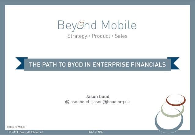 © 2013 Beyond Mobile Ltd June 5, 2013