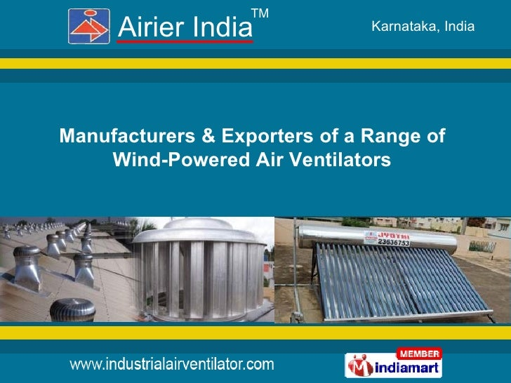 Manufacturers & Exporters of a Range of Wind-Powered Air Ventilators TM