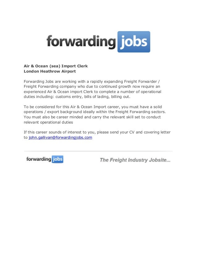 Air U0026 Ocean (sea) Import Clerk London Heathrow Airport Forwarding Jobs Are  Working With