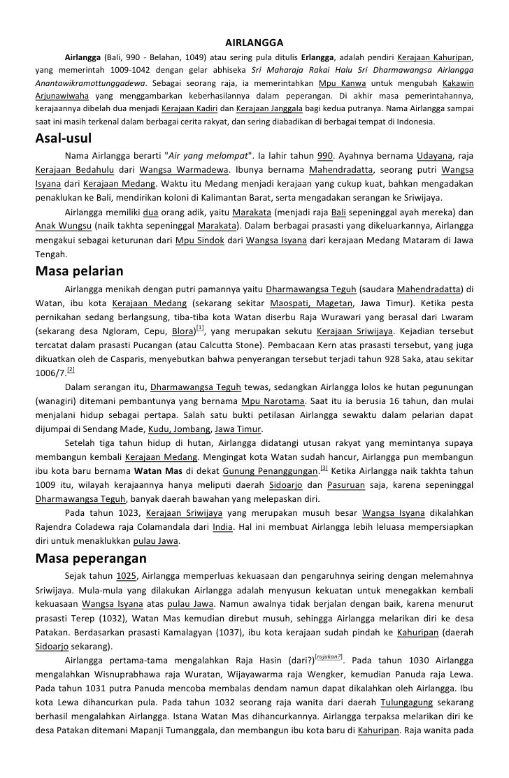 AIRLANGGA         Airlangga (Bali, 990 - Belahan, 1049) atau sering pula ditulis Erlangga, adalah pendiri Kerajaan Kahurip...