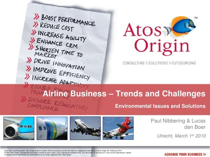 Airline Business – Trends and Challenges<br />Environmental Issues and Solutions<br />Paul Nibbering & Lucas den Boer<br /...