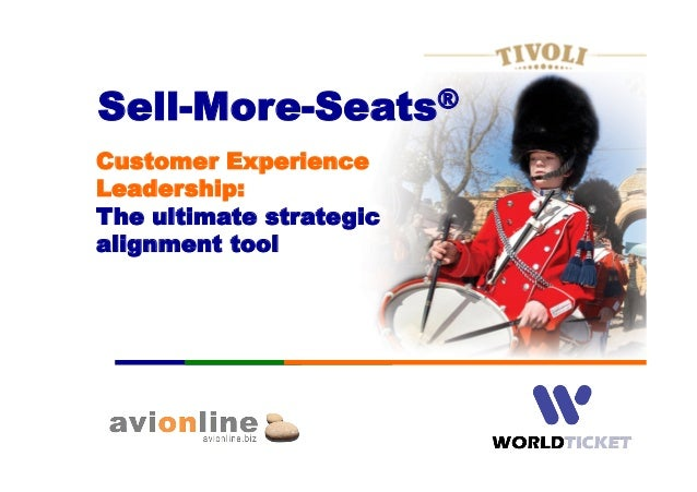 Sell-More-Seats® Customer Experience Leadership: The ultimate strategic alignment tool