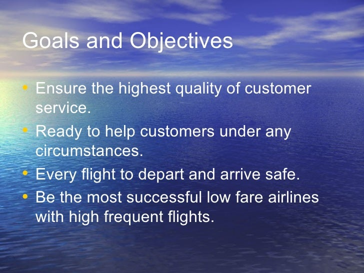 southwest airlines the vision mission statement and goals objectives Southwest airlines would be deluding itself if it adopted many mission statements are written for public its goals and objectives are our mission.
