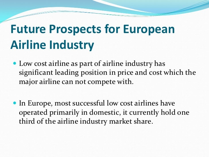 The Airline industry An european Perspective