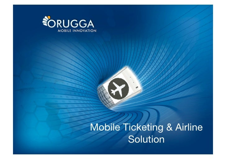 Mobile Ticketing & Airline         Solution