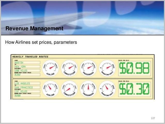 How Airlines set prices, parameters 107 Revenue Management