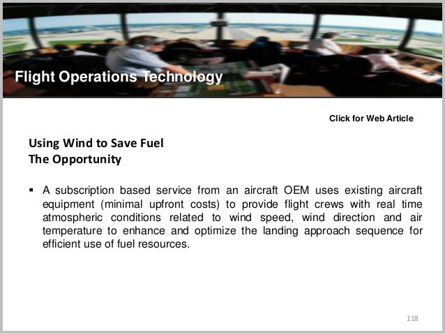 118 Flight Operations Technology Using Wind to Save Fuel The Opportunity  A subscription based service from an aircraft O...