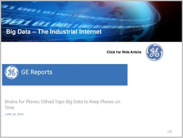 120 Big Data – The Industrial Internet Click for Web Article