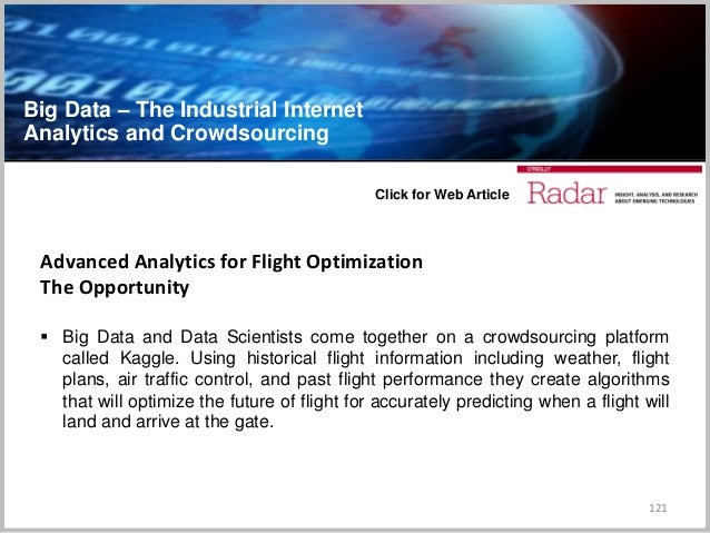 Big Data – The Industrial Internet Analytics and Crowdsourcing 121 Advanced Analytics for Flight Optimization The Opportun...