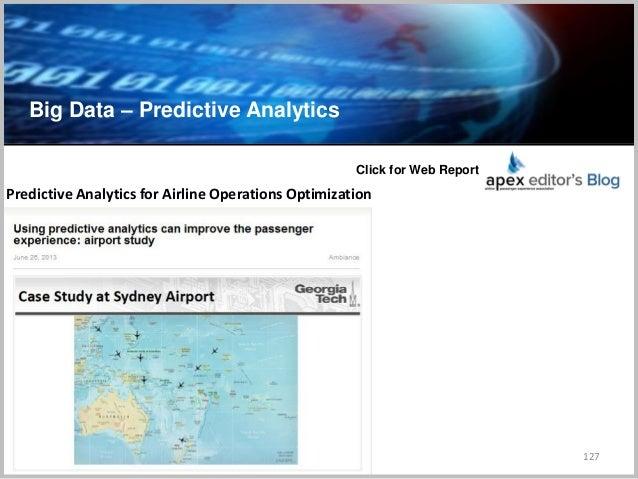 Big Data – Predictive Analytics 127 Predictive Analytics for Airline Operations Optimization Click for Web Report